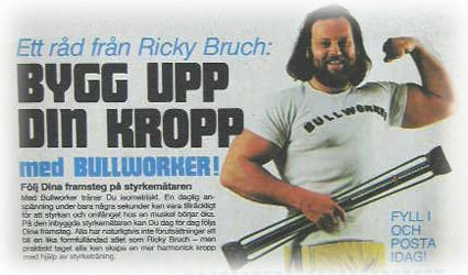 Ricky Bruch with a Bullworker